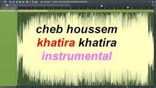 cheb houssem khatira khatira instrumental