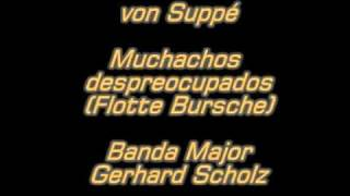 F. von Suppé - Muchachos despreocupados - Banda G. Scholz.mpg
