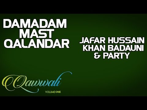 Damadam Mast Qalandar - Jafar Hussain khan Badauni & Party (Album: Qawwali-Vol 1)