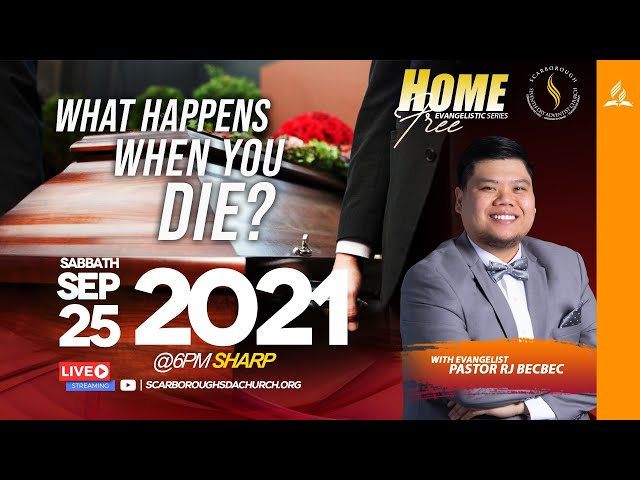 Home Free Series || What Happens When You Die? || Pastor RJ Becbec || September 25, 2021