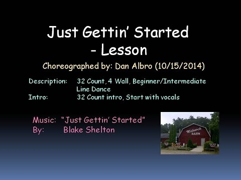 Just Gettin' Started Lesson