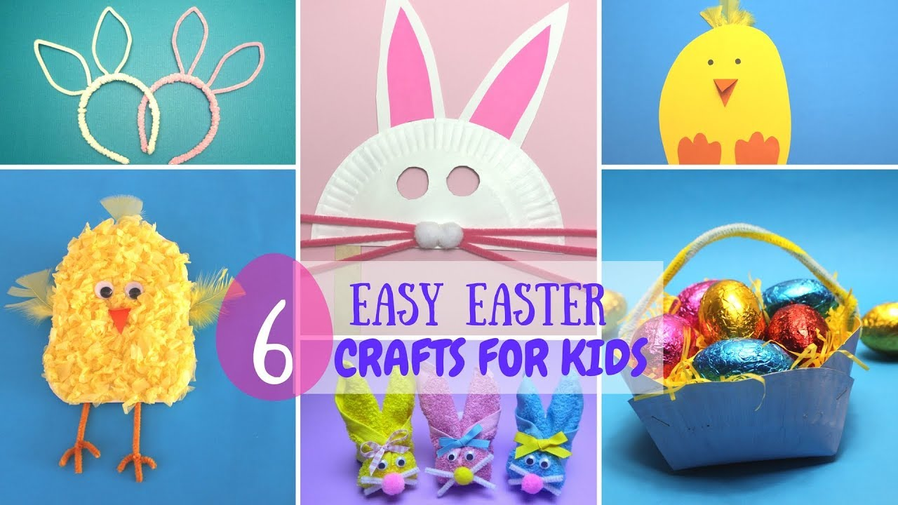 6 Easy Easter Crafts For Kids Easter Craft Ideas Youtube