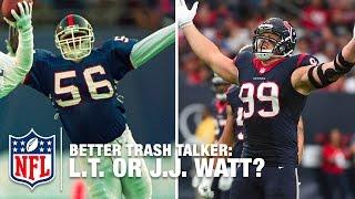 Lawrence Taylor vs. J.J. Watt Mic'd Up: Who's the Better Trash Talker? | NFL