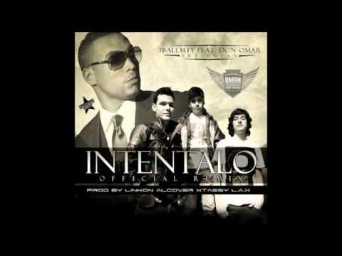 3BallMTY feat. Don Omar - Intentalo (Official Remix)