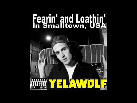 Yelawolf | Fearin' And Loathin' In Smalltown, U.S.A. [MIXTAPE]