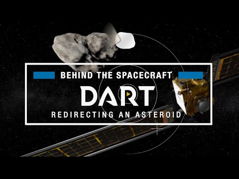 Behind the Spacecraft: NASA's DART, the Double Asteroid Redirection Test