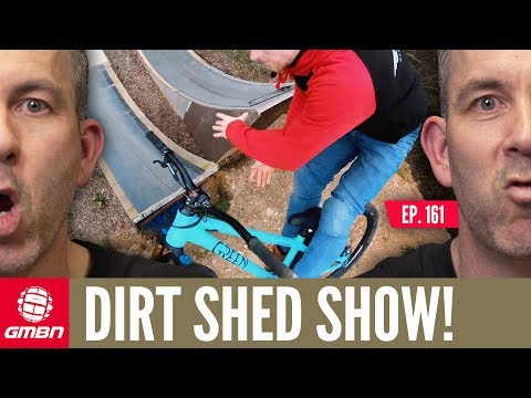 What's Your Mountain Bike Scene? | Dirt Shed Show Ep. 161