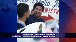 Hombre que besó estudiante en escuela dice contó con autorización para entrar en centro educativo