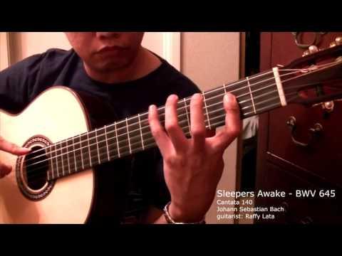 Sleepers Awake / BWV 645 - J.S. Bach Solo Classical Guitar
