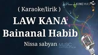 Download Mp3 Law Kana  Bainanal Habib   Karaoke/lirik   Nissa Sabyan
