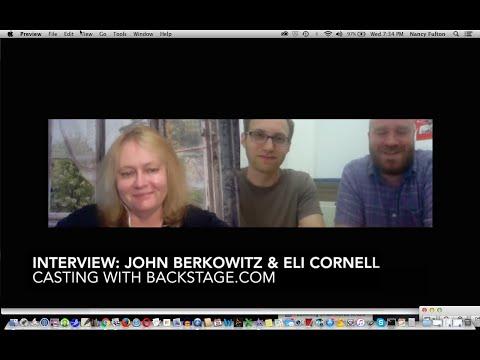 Casting with Backstage: John Berkowitz & Eli Cornell