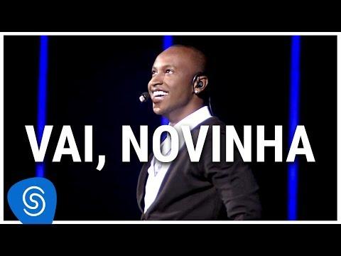 Thiaguinho - Vai, Novinha (DVD Ousadia e Alegria) [Vídeo Oficial]