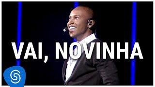 Baixar Thiaguinho - Vai, Novinha (DVD Ousadia e Alegria) [Vídeo Oficial]