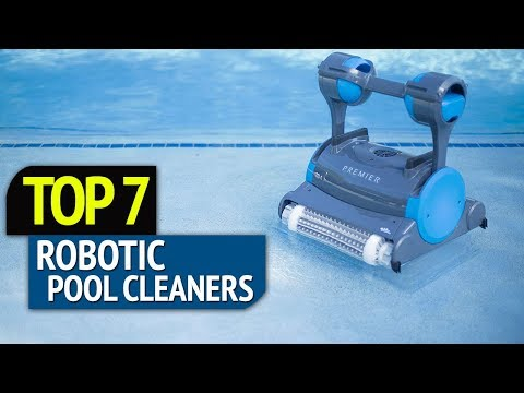TOP 7: Best Robotic Pool Cleaners 2018