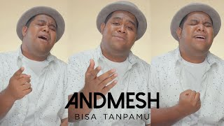 Andmesh - Bisa Tanpamu #Shorts