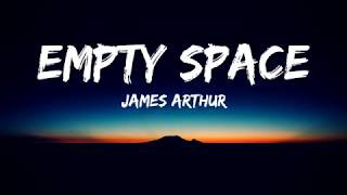 James Arthur - Empty Space (Lyrics Video)