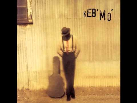Keb' Mo'-Tell Everybody I Know