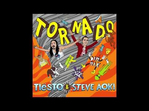 Tiësto & Steve Aoki - Tornado (Original Mix)