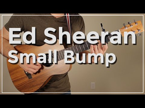 Ed Sheeran - Small Bump (Guitar Tutorial) by Shawn Parrotte - YouTube
