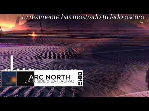 | Sub. Esp. | Arc North - Dark Side (Feat. Agiya)