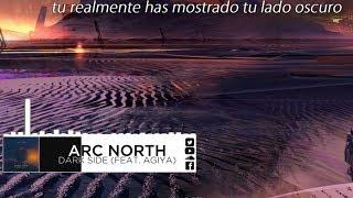 | Sub. Esp. | Arc North - Dark Side (Feat. Agiya)