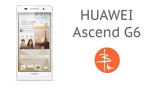 huawei Ascend G6 - обзор китайского середнячка