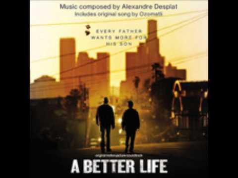 """Alexandre Desplat - """"A better Life"""""""