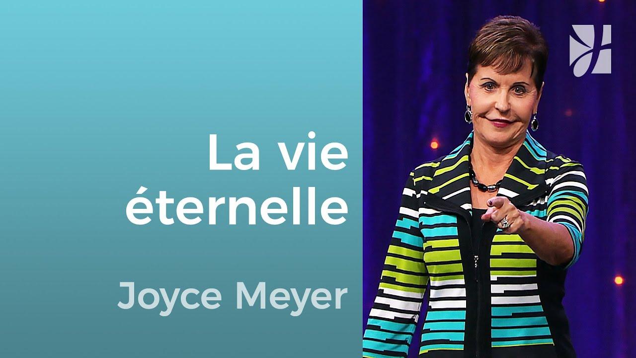 L'éternité - Joyce Meyer - Grandir avec Dieu