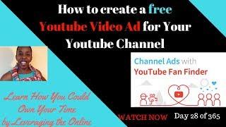 So Erstellen und Platzieren Sie ein kostenloses Youtube-video Werbung für Ihren Youtube-Kanal 2017