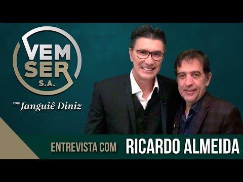 PROGRAMA VEM SER S.A. - 25/04/2018 | RICARDO ALMEIDA