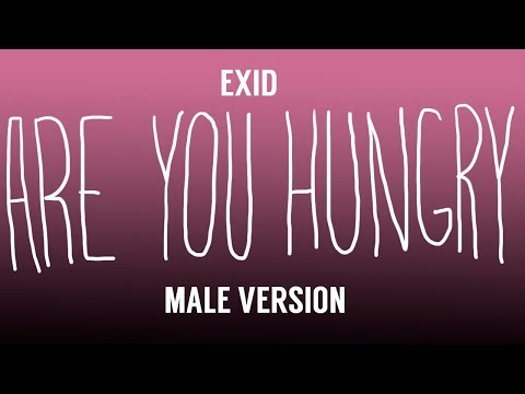 [MALE VERSION] EXID - Are you hungry