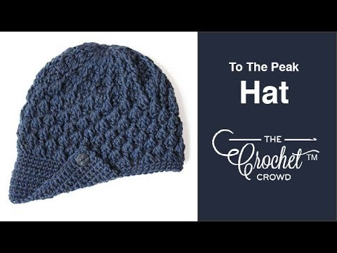 How To Crochet A Hat: To The Peak Visor Hat