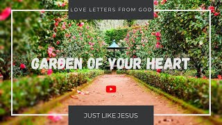Rhema #1 | Garden of Your Heart | Love Letters from God