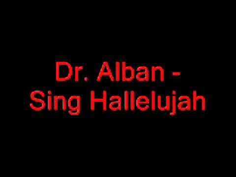 DrAlban  Sing Hallelujah ••••