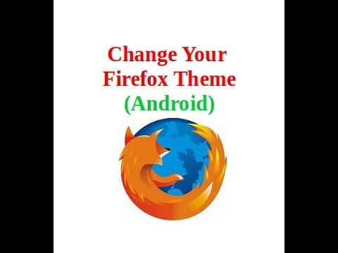 firefox android theme