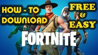 How to Download FORTNITE for Windows 10/8/7: Free & Easy!