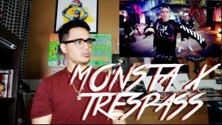 MONSTA X - Trespass MV Reaction [KNOCK KNOCK]