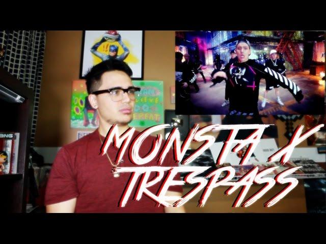 MONSTA X - Trespass MV Reaction [KNOCK KNOCK]