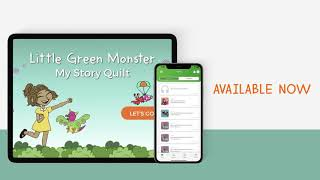 Little Green Monster: My Story Quilt App