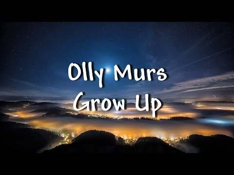 Olly Murs - Grow Up - Lyrics