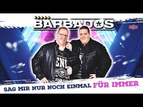 BARBADOS - Sag mir nur noch einmal für immer (Radio Mix) Offizielles Video