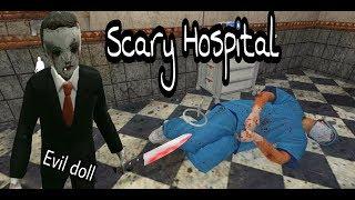EVIL DOLL Scary Hospital 3d horror game Full gameplay