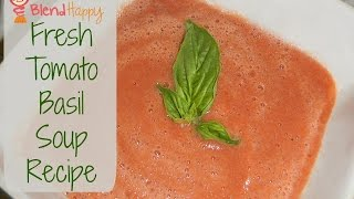 Tomato Basil Soup In A Vitamix Blender