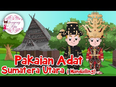 Pakaian Adat Sumatera Utara (Batak Mandailing)  | Budaya Indonesia | Dongeng Kita