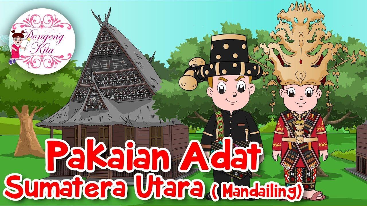 Pakaian Adat Sumatera Utara Mandailing Budaya Indonesia Dongeng Kita Youtube