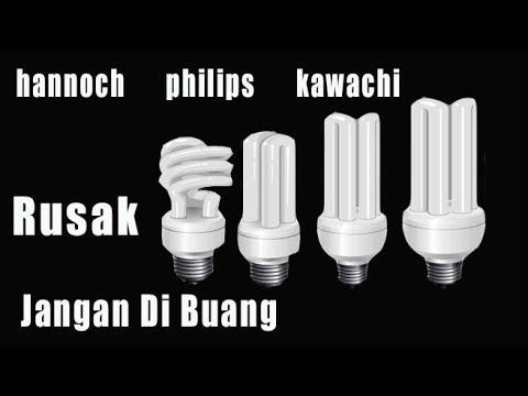 Cara Memperbaiki Lampu Philips Lampu Hannoch Yang Rusak Youtube