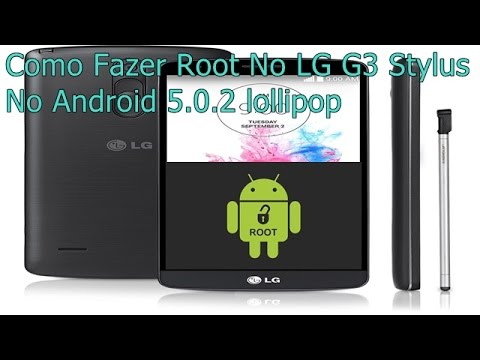 Root No LG G3 Stylus Com Android 5.0.2 Lollipop