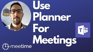 How To Use Microsoft Planner For Meetings - Microsoft Teams Tutorial 2019