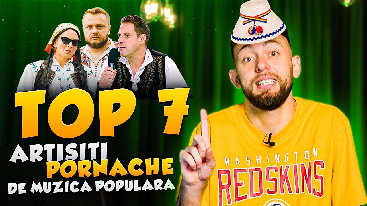 Download TOP 7 ARTIȘTI PORNACHE DE MUZICĂ POPULARĂ