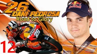 Dani Pedrosa-Road to Glory-MotoGP 18 Deutsch #12[PC]🔴Livestream